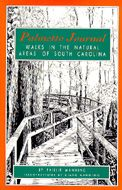 Palmetto Journal: Walks in the Natural Areas of South Carolina